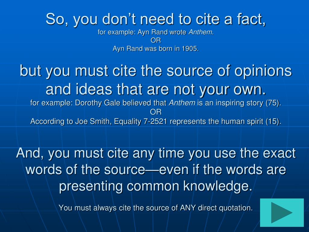 So, you don't need to cite a fact,