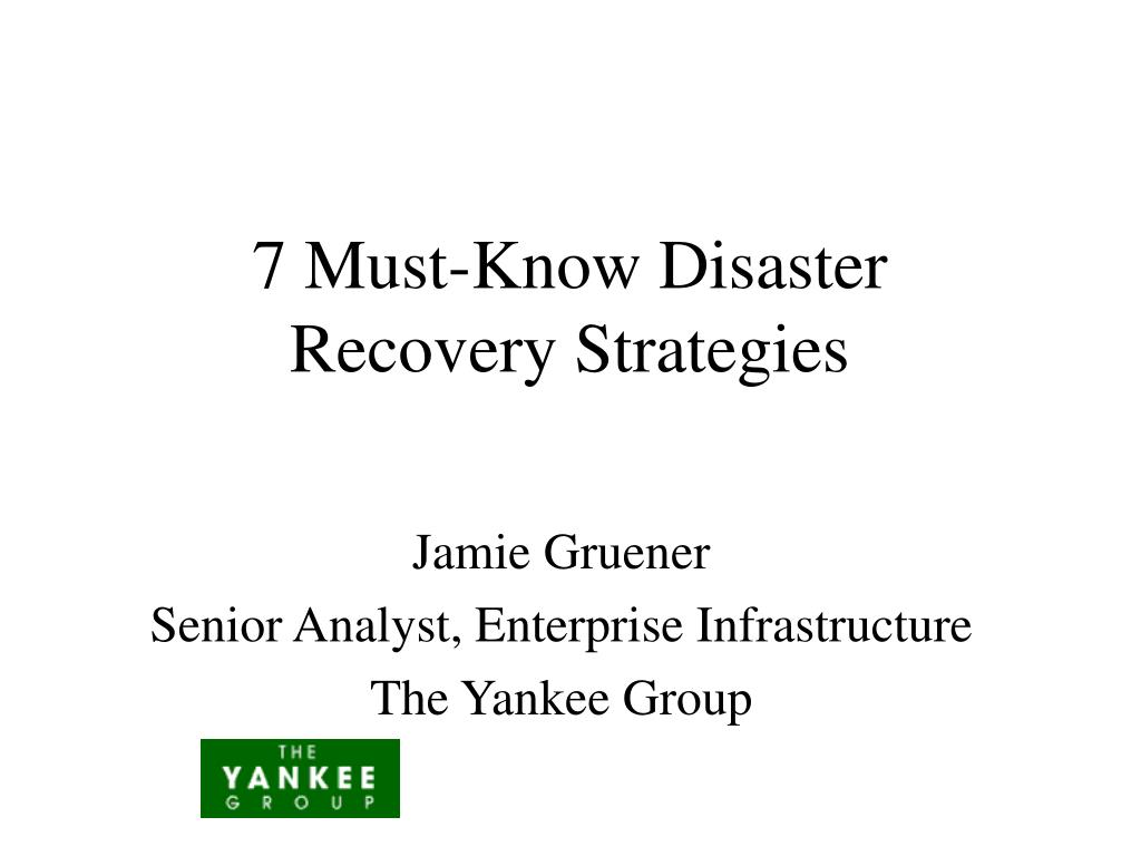 7 must know disaster recovery strategies l.