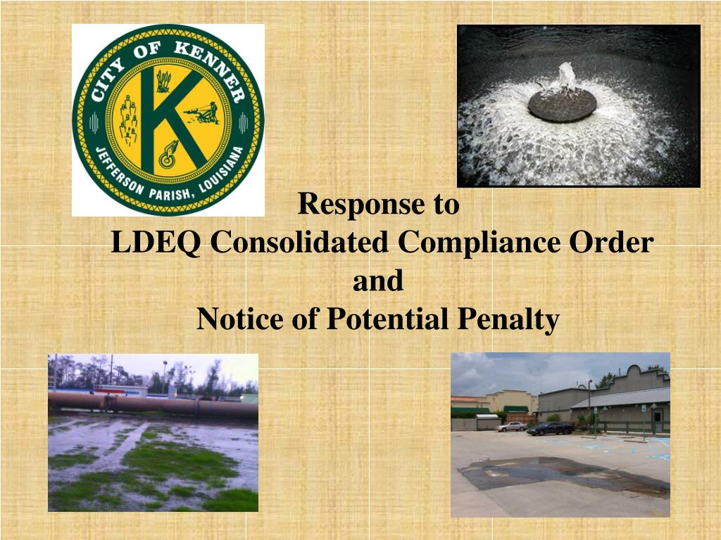 response to ldeq consolidated compliance order and notice of potential penalty l.