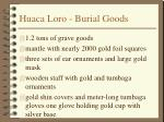 huaca loro burial goods