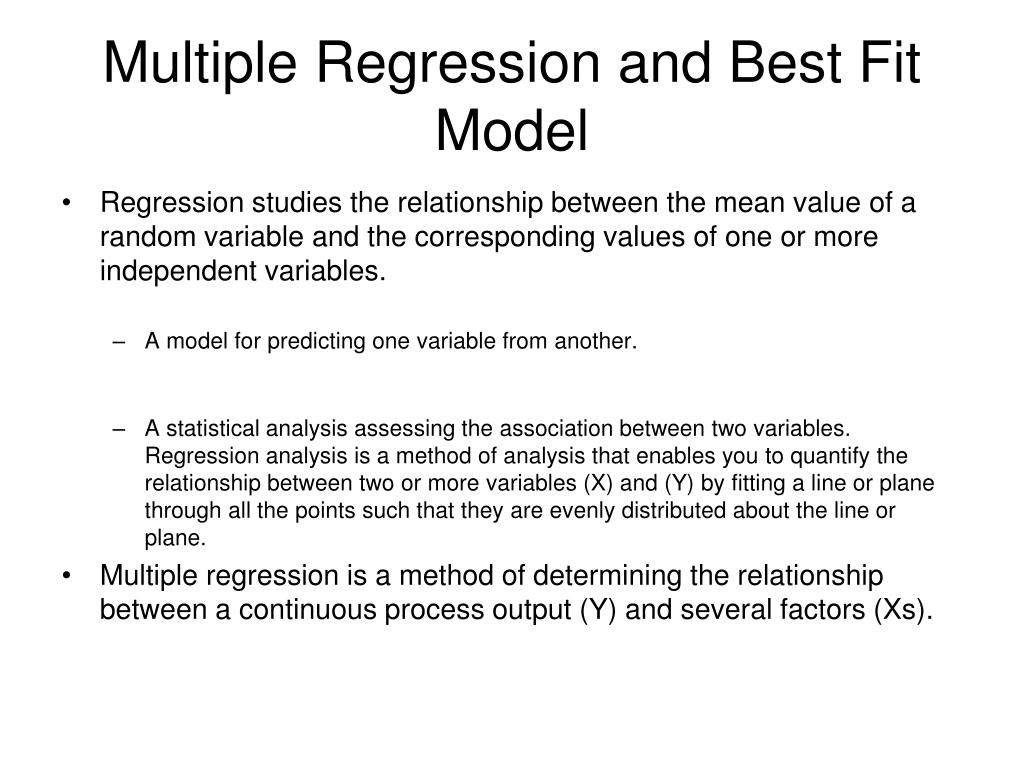 Multiple Regression and Best Fit Model