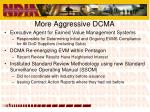more aggressive dcma