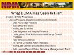 what dcma has seen in plant