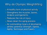 why do olympic weightlifting