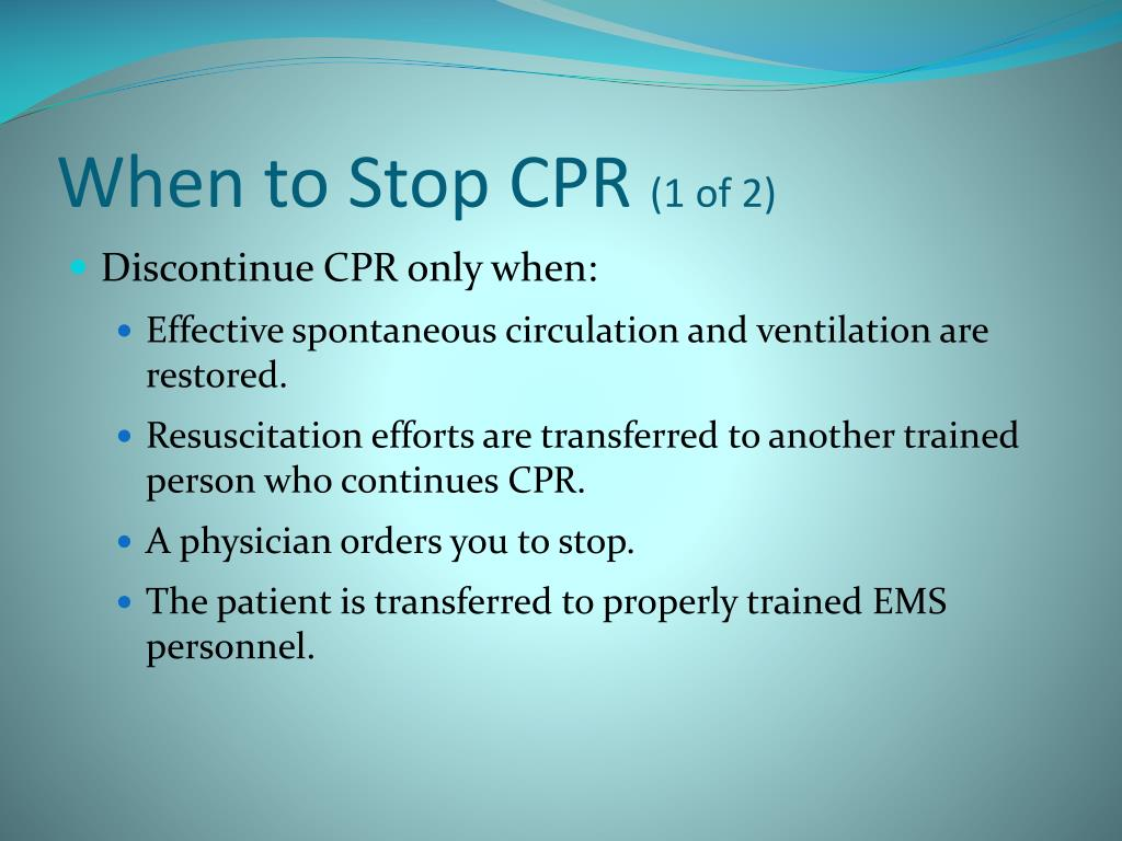 When to Stop CPR