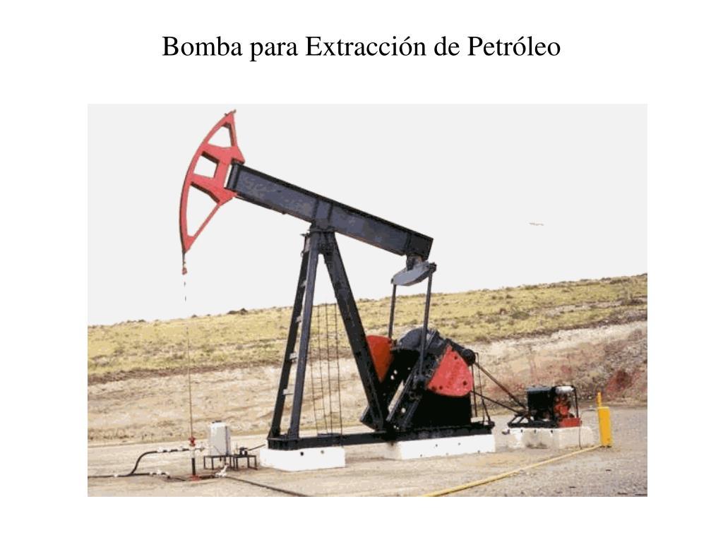 Bomba para Extracción de Petróleo