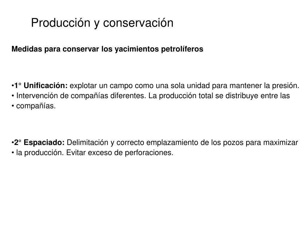 Producción y conservación
