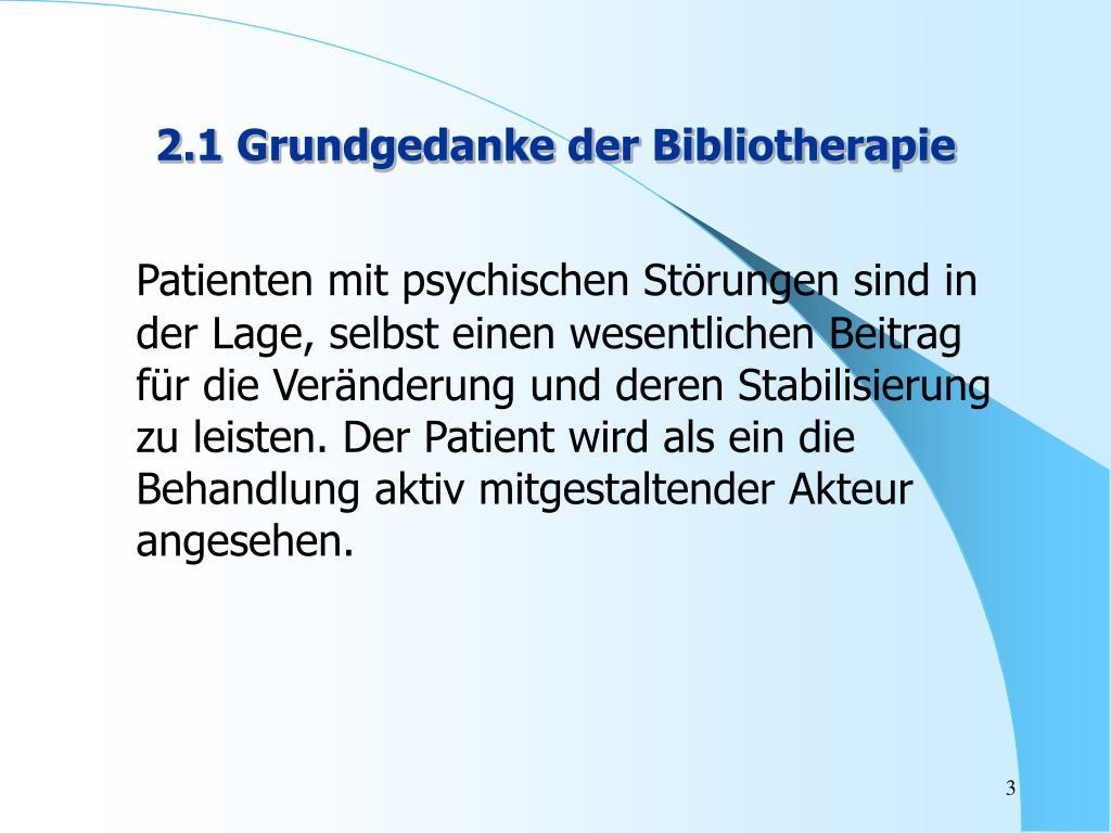 2.1 Grundgedanke der Bibliotherapie