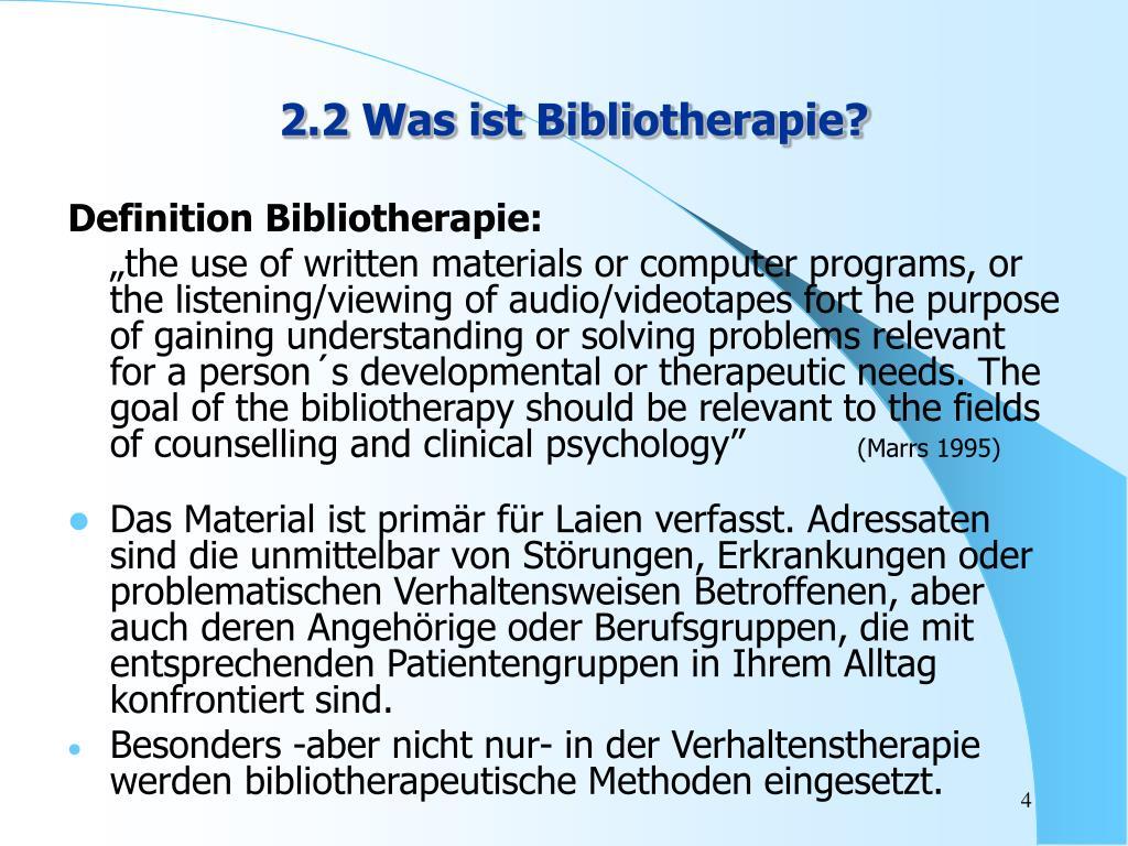 2.2 Was ist Bibliotherapie?
