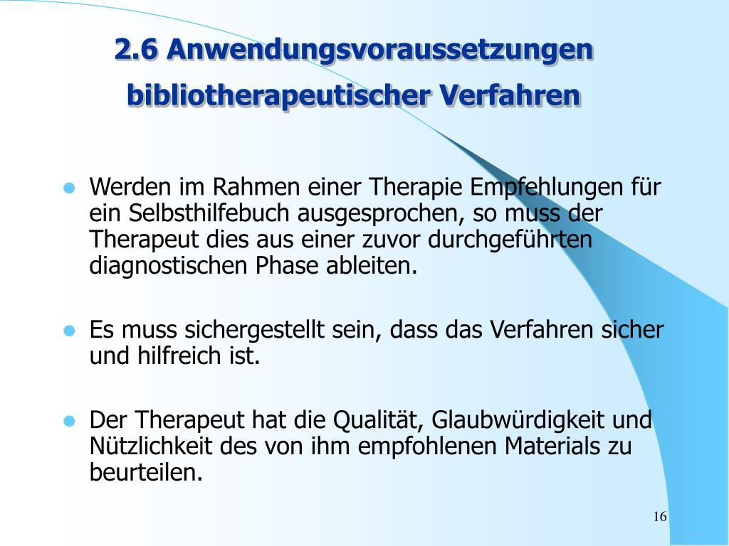 2.6 Anwendungsvoraussetzungen bibliotherapeutischer Verfahren