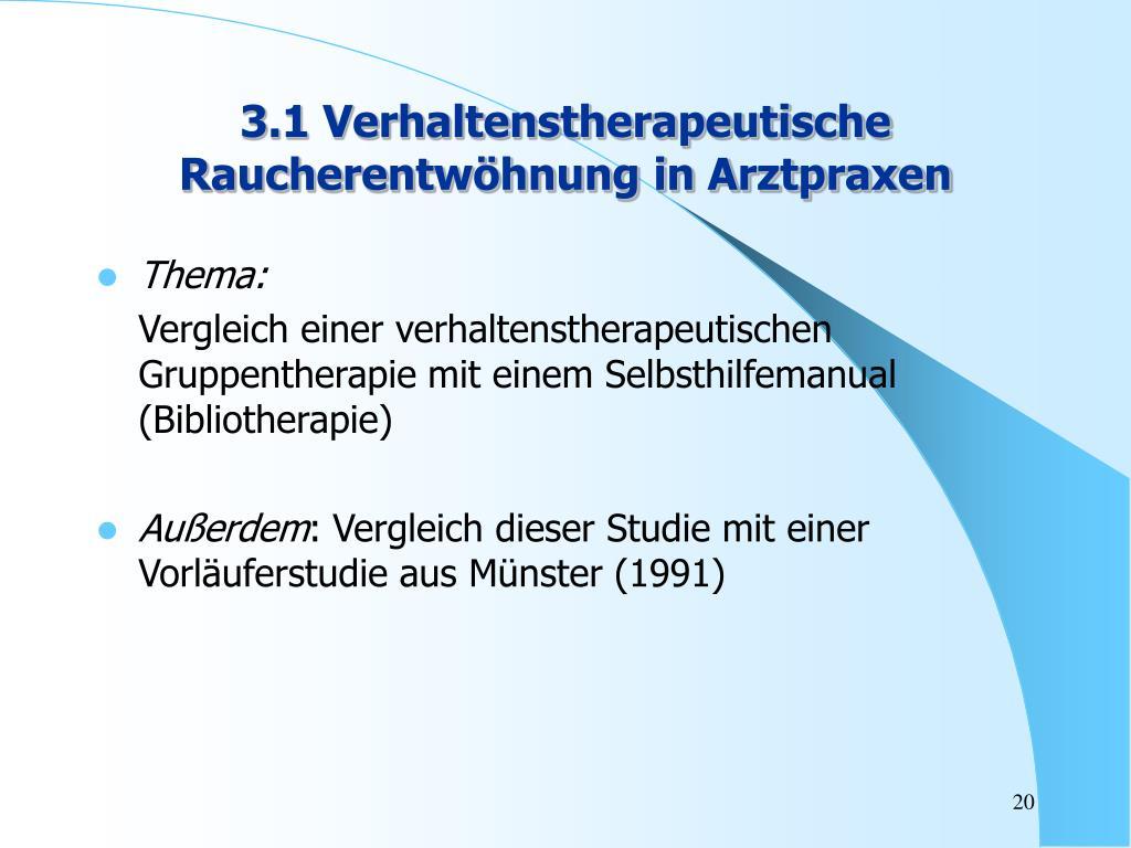 3.1 Verhaltenstherapeutische Raucherentwöhnung in Arztpraxen