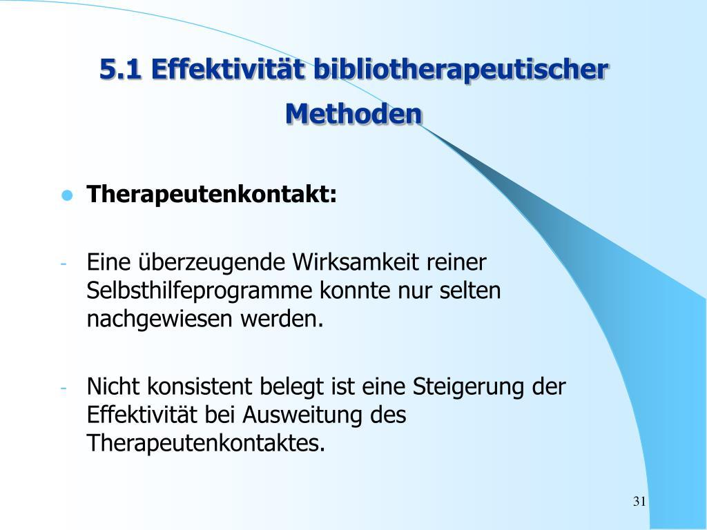 5.1 Effektivität bibliotherapeutischer Methoden