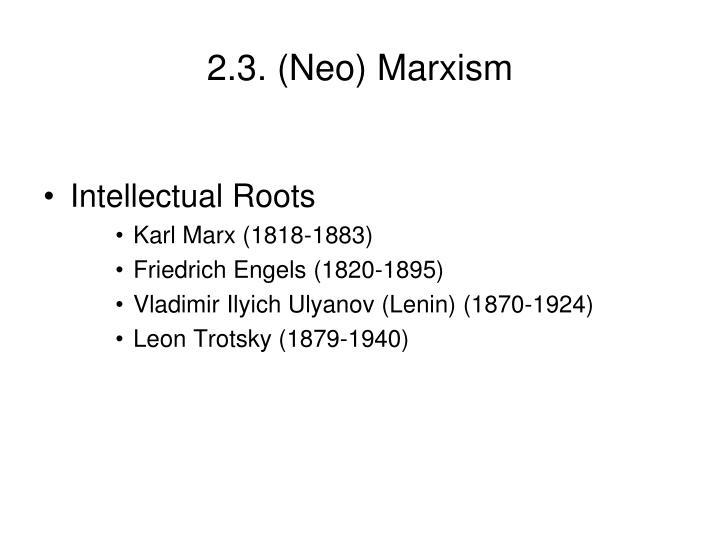 2 3 neo marxism