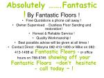 absolutely fantastic by fantastic floors