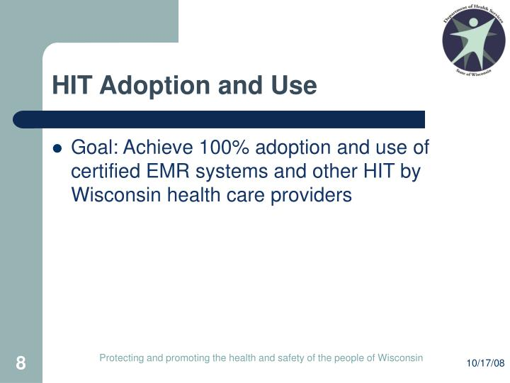 HIT Adoption and Use