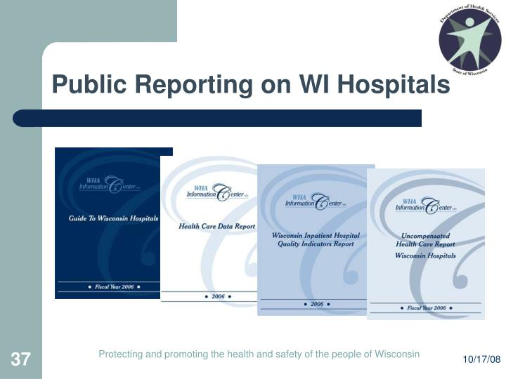 Public Reporting on WI Hospitals