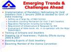 emerging trends challenges ahead