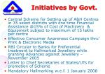 initiatives by govt