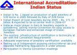 international accreditation indian status