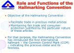 role and functions of the hallmarking convention