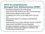 2010 accomplishments managed care administration pihp