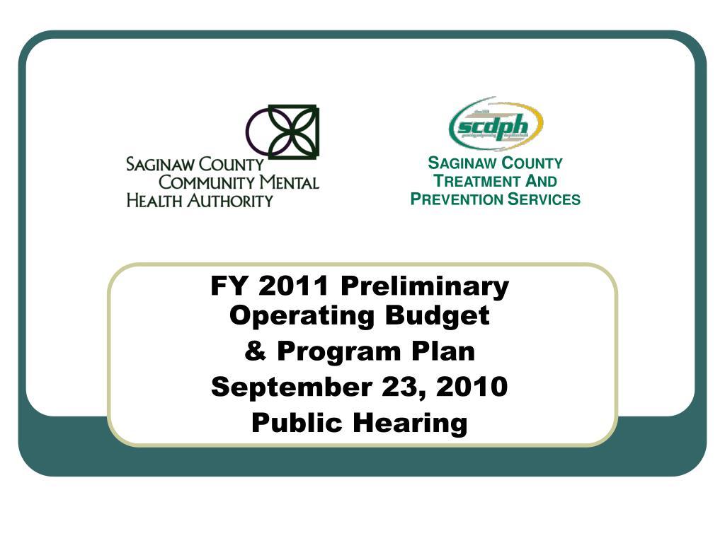 fy 2011 preliminary operating budget program plan september 23 2010 public hearing