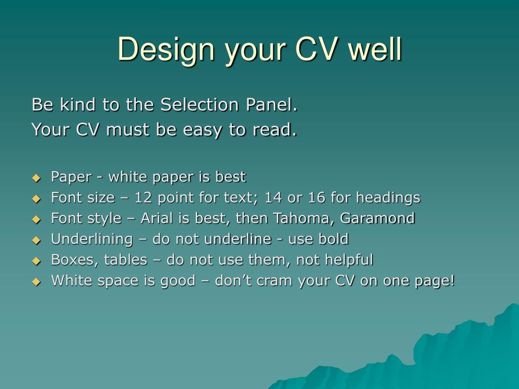 Design your CV well