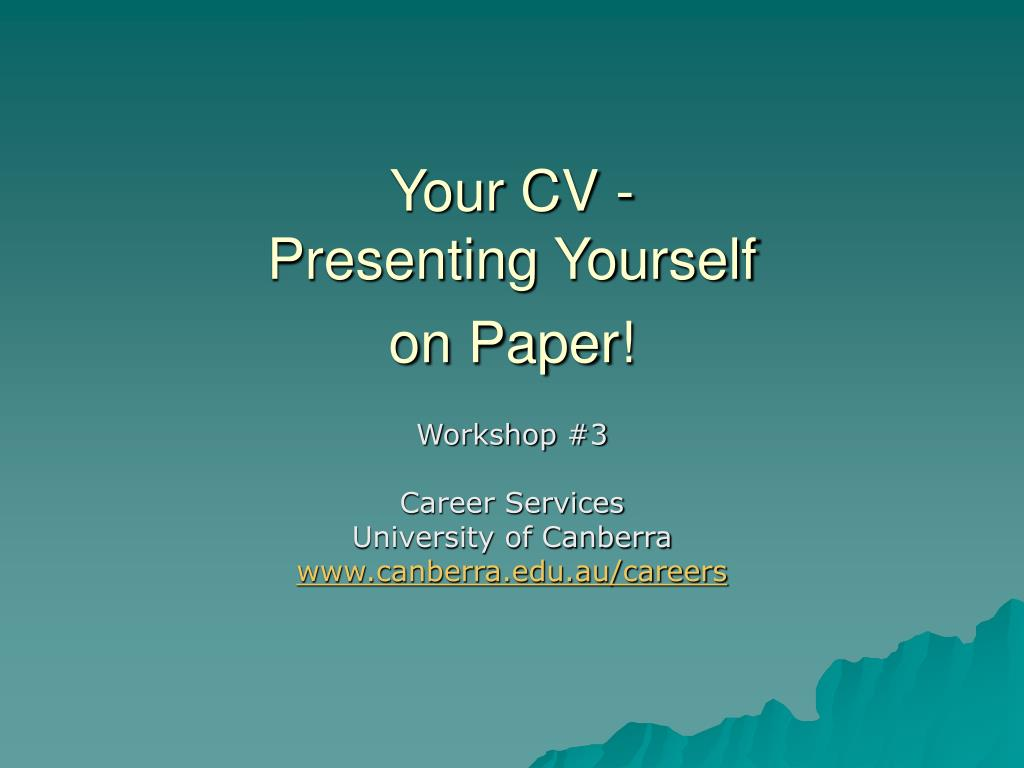 Your CV -