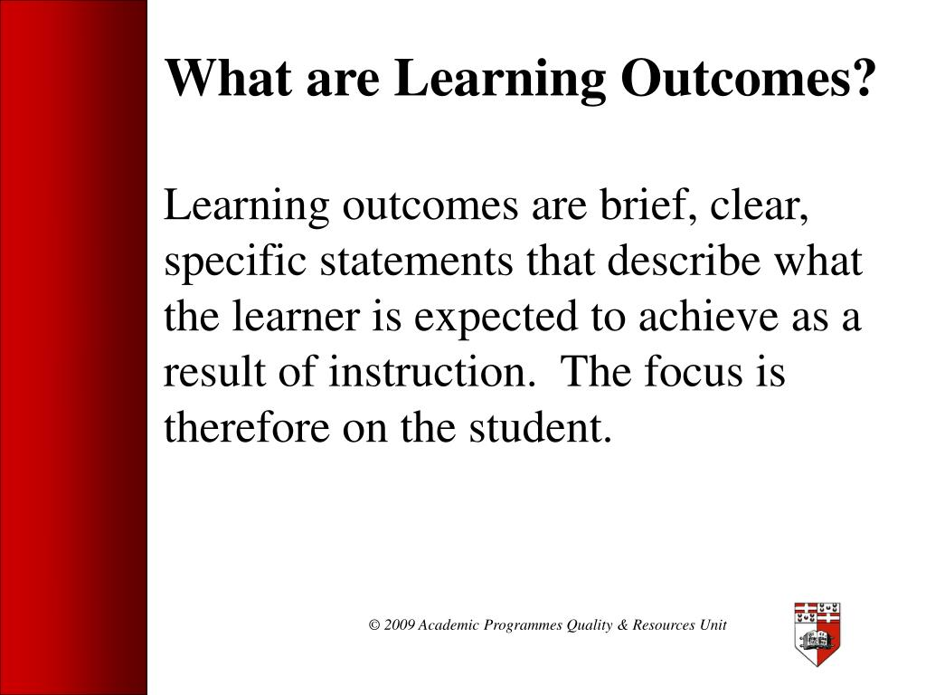 What are Learning Outcomes?