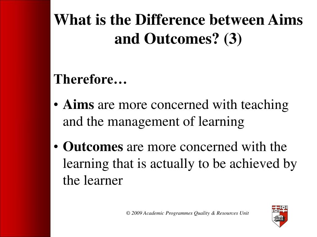 What is the Difference between Aims and Outcomes? (3)