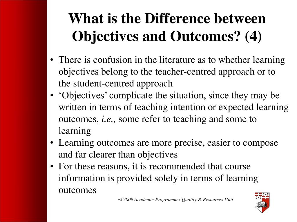 What is the Difference between Objectives and Outcomes? (4)
