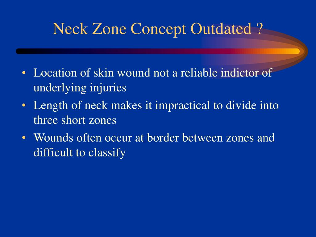 Neck Zone Concept Outdated ?