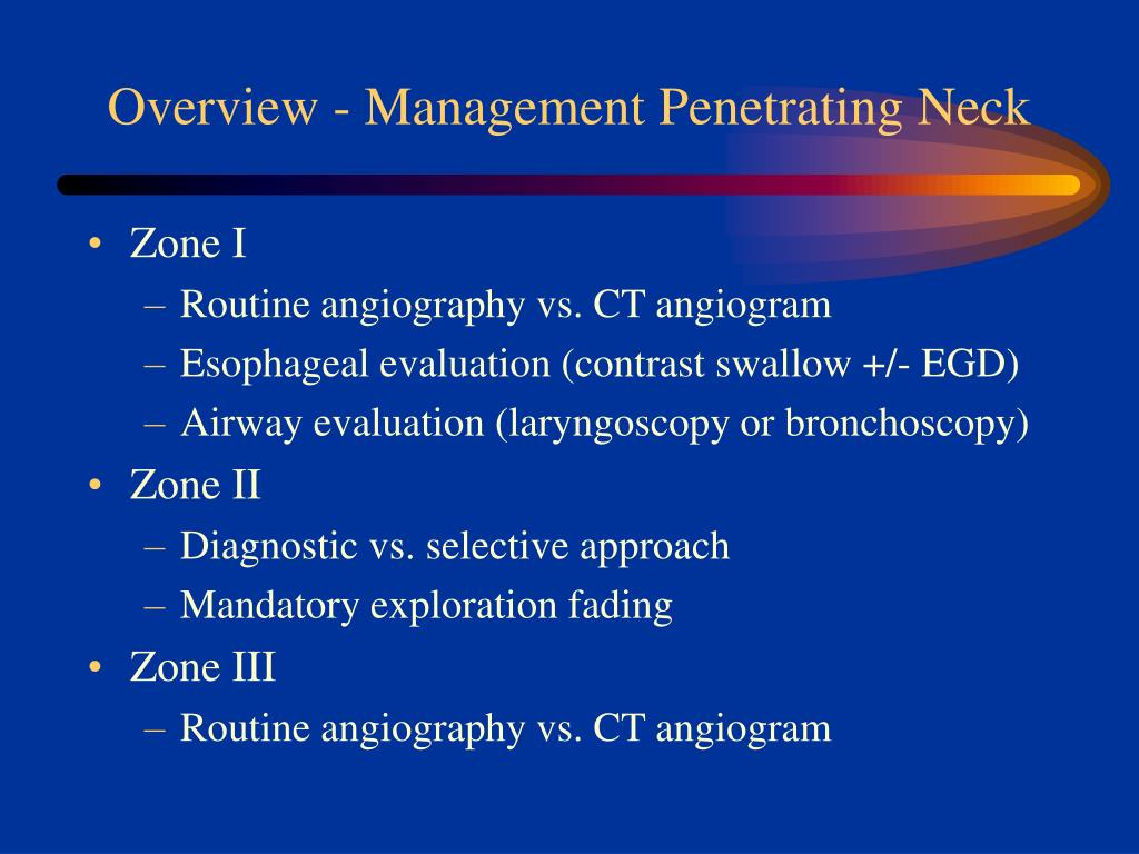 Overview - Management Penetrating Neck