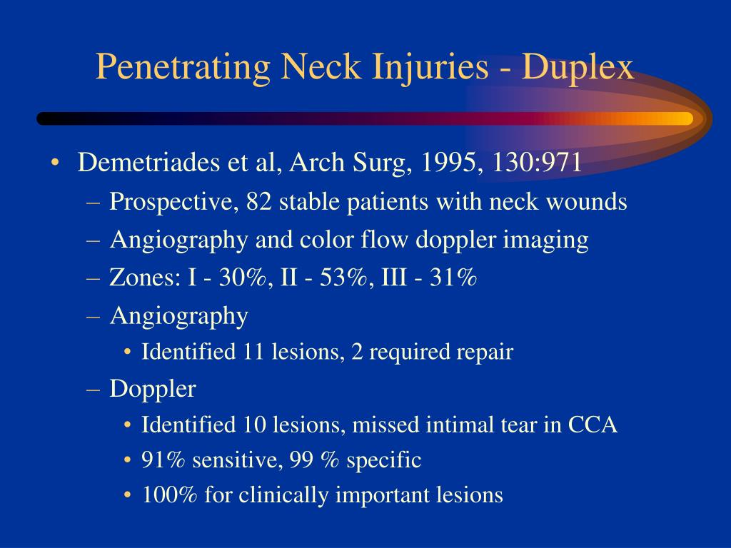 Penetrating Neck Injuries - Duplex