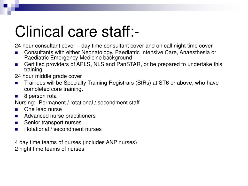 Clinical care staff:-