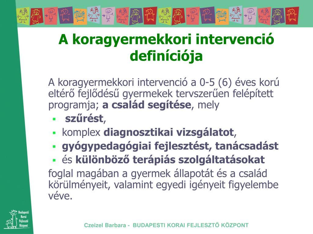 A koragyermekkori intervenció definíciója