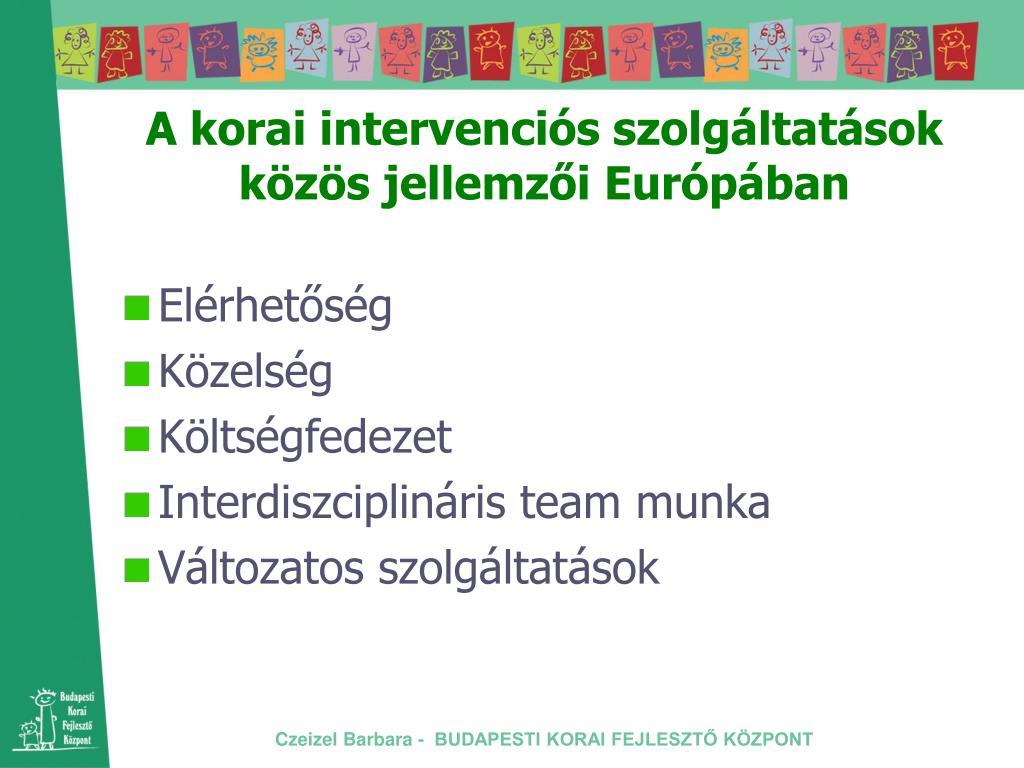 A korai intervenciós szolgáltatások közös jellemzői Európában