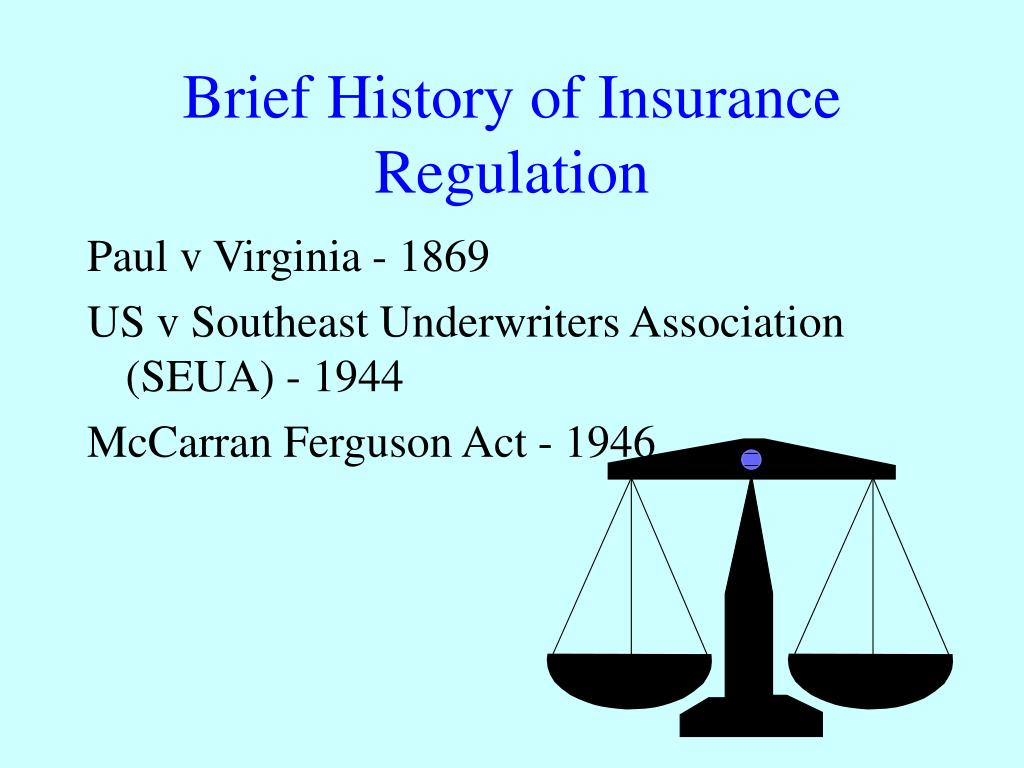Brief History of Insurance Regulation