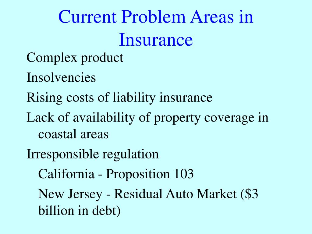 Current Problem Areas in Insurance