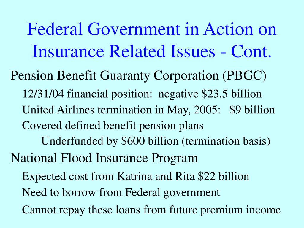 Federal Government in Action on Insurance Related Issues - Cont.