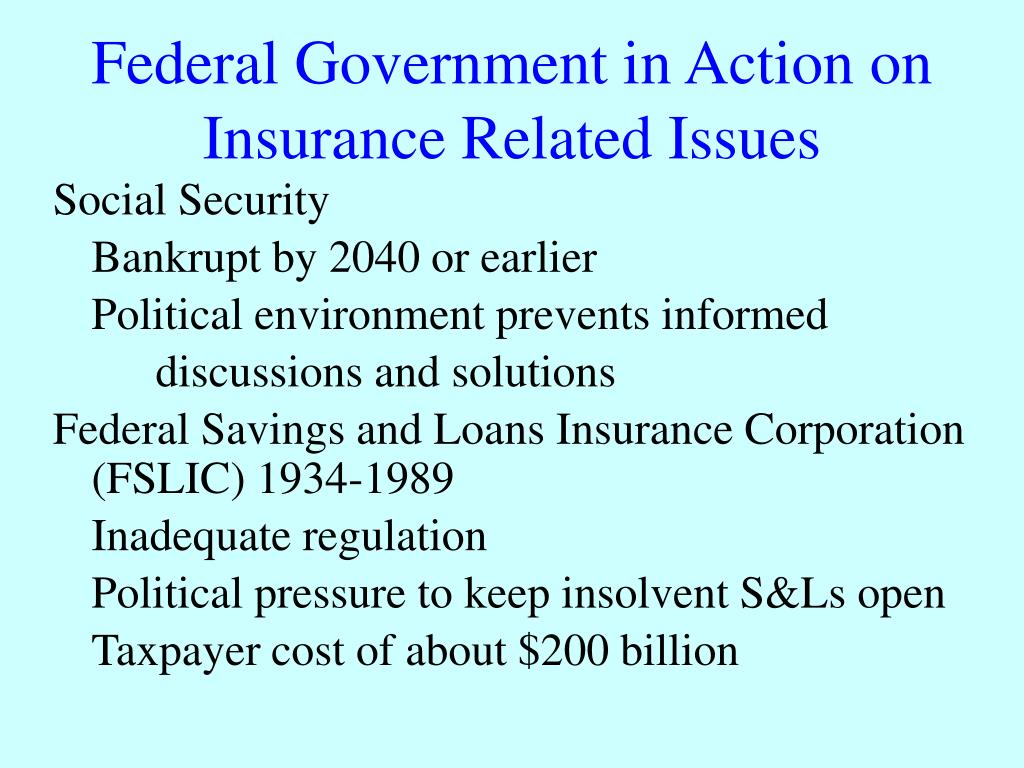 Federal Government in Action on Insurance Related Issues