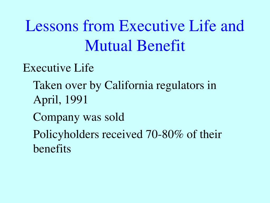 Lessons from Executive Life and Mutual Benefit