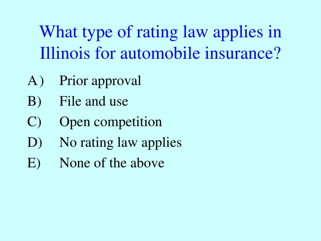 What type of rating law applies in Illinois for automobile insurance?