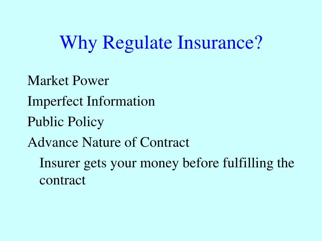 Why Regulate Insurance?