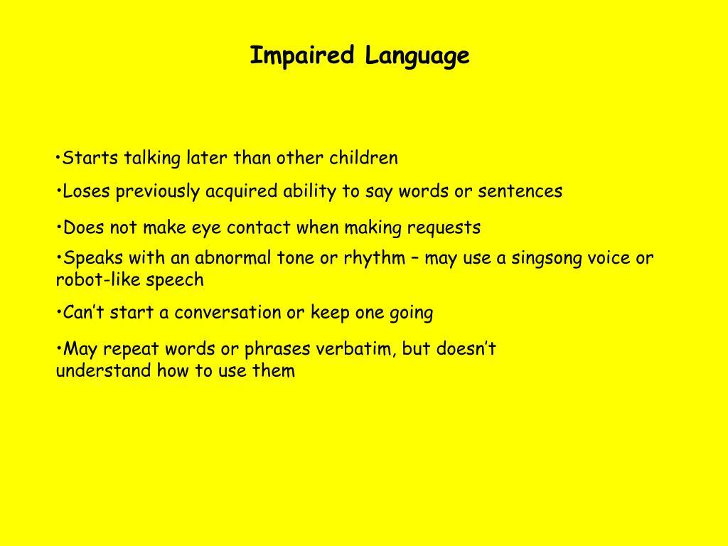 Impaired Language