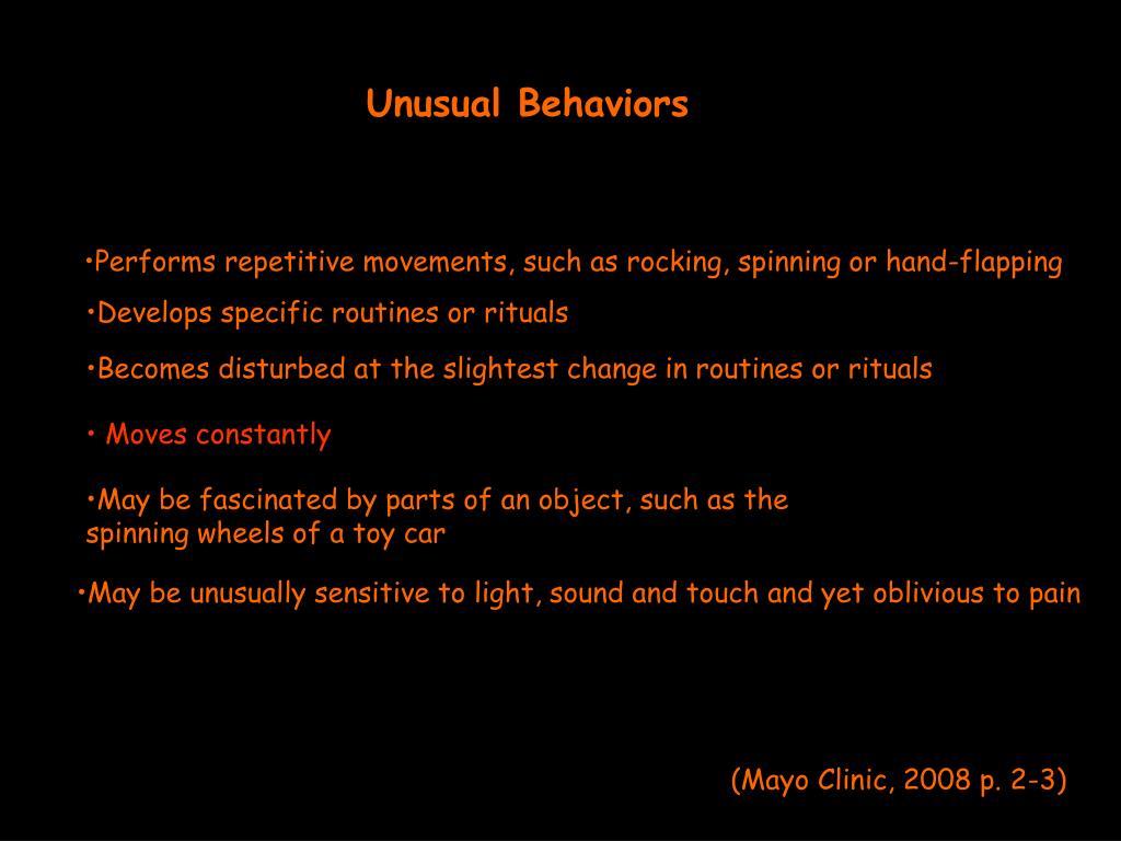 Unusual Behaviors
