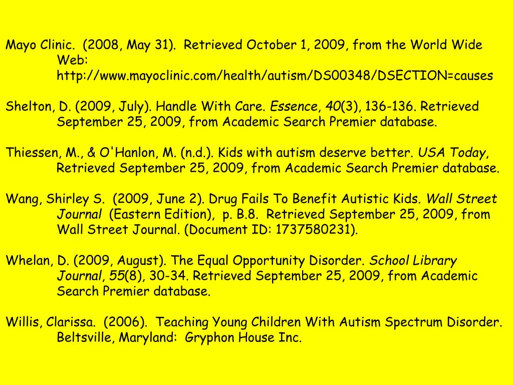 Mayo Clinic.  (2008, May 31).  Retrieved October 1, 2009, from the World Wide Web: