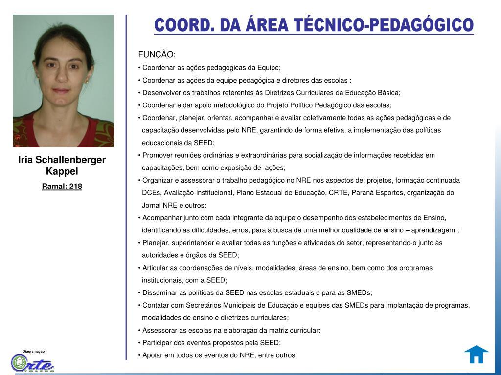 COORD. DA ÁREA TÉCNICO-PEDAGÓGICO