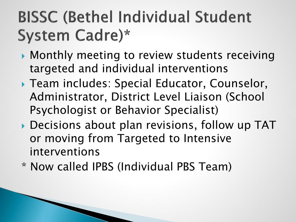 BISSC (Bethel Individual Student System Cadre)*