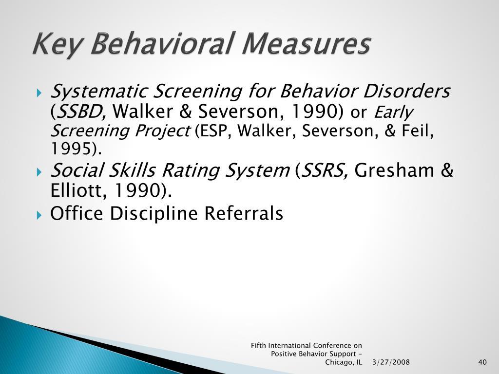 Key Behavioral Measures